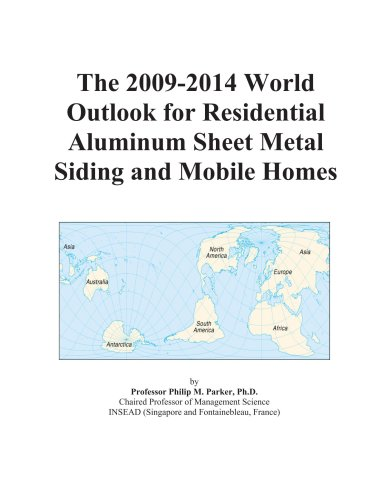 the-2009-2014-world-outlook-for-residential-aluminum-sheet-metal-siding-and-mobile-homes