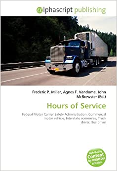 Hours Of Service Federal Motor Carrier Safety Administration Commercial Motor Vehicle