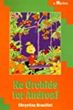 No Orchids for Andrea! (Andrea & Arthur Mystery)