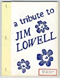 img - for A Tribute to Jim Lowell book / textbook / text book