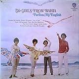 Girls From Bahia: Pardon My English