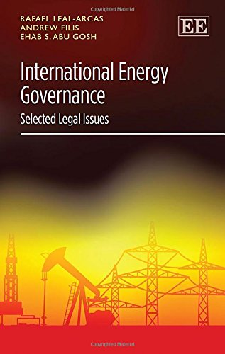 International Energy Governance: Selected Legal Issues