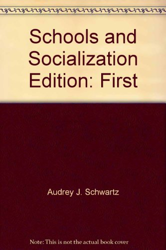The schools and socialization (Critical issues in education) PDF