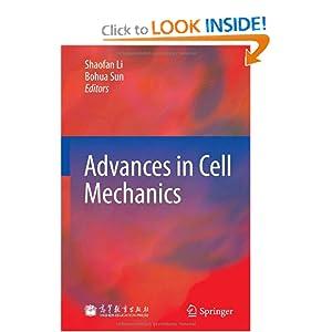 Advances in Cell Mechanics Shaofan Li and Bohua Sun