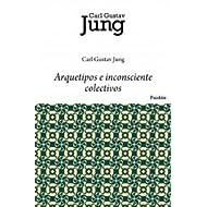 Arquetipos e inconsciente colectivo (Biblioteca Carl Jung)