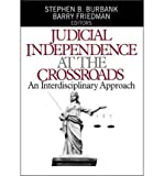 img - for Judicial Independence at the Crossroads: An Interdisciplinary Approach (Paperback) - Common book / textbook / text book