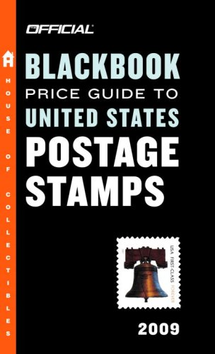 The Official Blackbook Price Guide to United States Postage Stamps 2009, 31st Edition (Official Blackbook Price Guide to U.S. Postage Stamps)