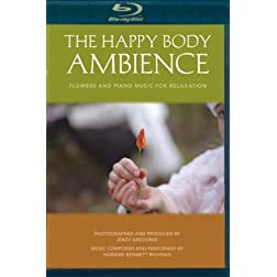 The Happy Body Ambience: Flowers and Piano Music For Relaxation [Blu-ray]