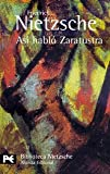 Asi Hablo Zaratustra / Thus Spoke Zarathustra (8420633194) by Nietzsche, Friedrich Wilhelm