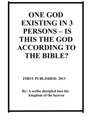 One God existing in 3 Persons - Is this the God according to the Bible? (One God In Three Persons compare prices)