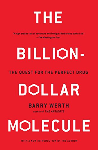 the-billion-dollar-molecule-the-quest-for-the-perfect-drug