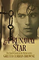 A Runaway Star :a Novel (book 4 Of The Byron Series)