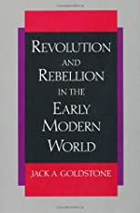 Revolution and Rebellion in the Early Modern World