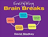 David U. Sladkey Energizing Brain Breaks