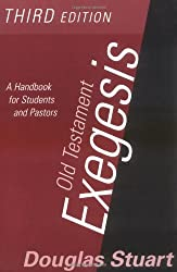 Old Testament Exegesis: A Handbook for Students and Pastors by Stuart Douglas