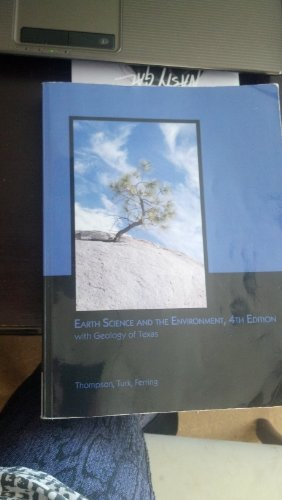 Earth Science and the Environment- With Geology of Texas