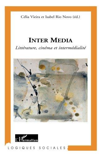 Inter Média Litterature Cinrma et Intermedialite