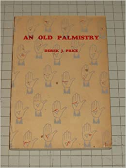 An Old Palmistry Being the Earliest Known Book of Palmistry in English