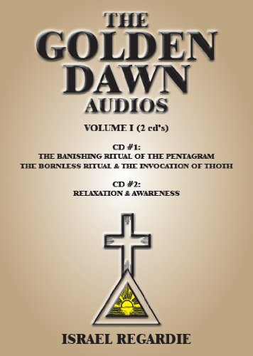 The Golden Dawn Audio Series: The Banishing Ritual of the Pentagram ; Awareness & Relaxation: 1