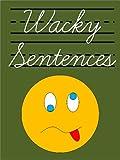 Wacky Sentences