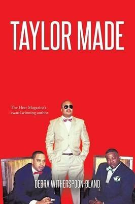 taylor-made-by-author-debra-witherspoon-bland-published-on-april-2015