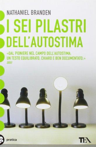 I sei pilastri dell'autostima PDF