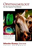 img - for Ophthalmology for the Equine Practitioner (Equine Made Easy Series) book / textbook / text book