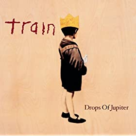Drops of Jupiter (Album Version)