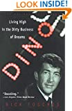 Dino: Living High in the Dirty Business of Dreams