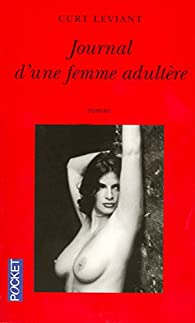 Journal d'une femme adult�re par Curt Leviant