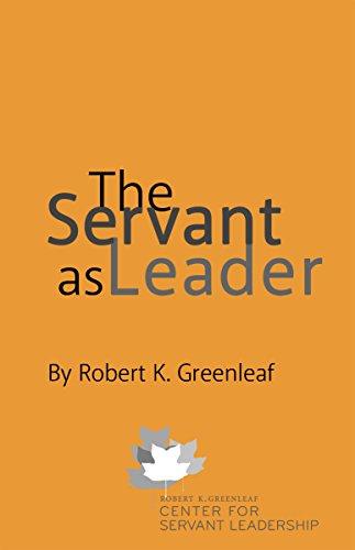 robert greenleaf the servant as leader essay
