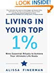 Living in Your Top 1%: Nine Essential...