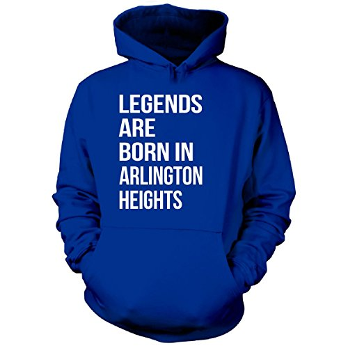 Legends Are Born In Arlington Heights City. Funny Gift - Hoodie Royal Adult XL (Arlington Heights City)