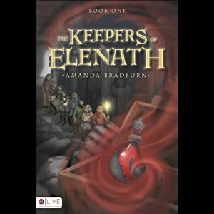 The Keepers of Elenath, Book 1 Audiobook