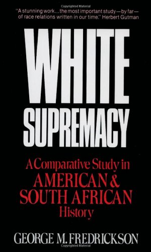 White Supremacy: A Comparative Study of American and...