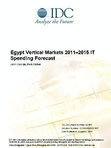 Egypt Vertical Markets 2011-2015 IT Spending Forecast Jebin George and Mark Walker