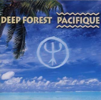 Deep Forest - 2001 - Pacifique - Zortam Music