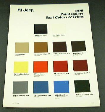 Original 1978 Jeep Exterior Paint Color Chips Chart Brochure Covers The 78 Jeep Exterior Paint Colors For All Models Consists Of 1 Page Size Is 8 1 2 X