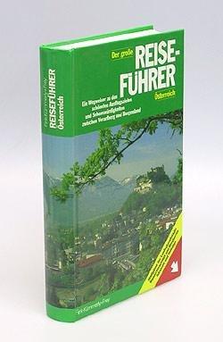 Der große Reiseführer Österreich. Ein Wegweiser
