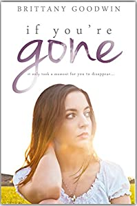 If You're Gone by Brittany Goodwin ebook deal