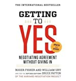 Roger Fisher (Getting to Yes: Negotiating Agreement Without Giving in) By Fisher, Roger (Author) Paperback on 03-May-2011
