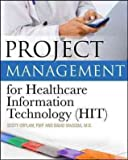 img - for By Scott Coplan Project Management for Healthcare Information Technology (1st Edition) book / textbook / text book