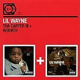 Tha Carter III/Rebirth Lil Wayne