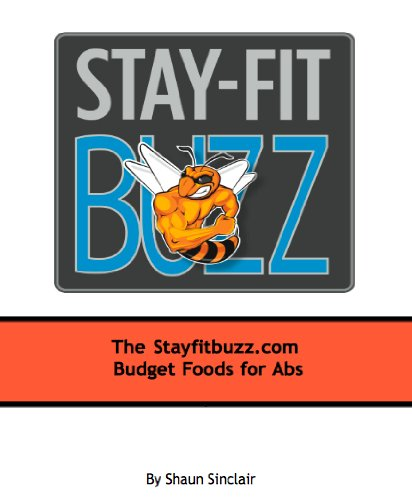 Stay-Fit Buzz Budget Foods For Abs