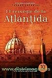 El Resurgir de la Atlantida / Raising Atlantis (Spanish Edition)