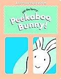 Peekaboo, Bunny! (Pat the Bunny)