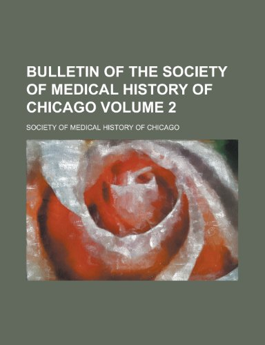 Bulletin of the Society of Medical History of Chicago Volume 2