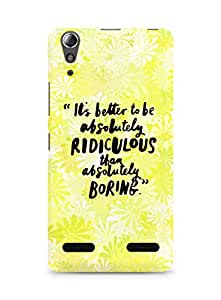 AMEZ its better to be absolutely ridiculous than boring Back Cover For Lenovo A6000