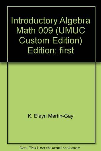 Introductory Algebra Math 009