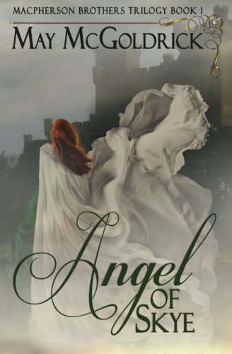 Angel Of Skye (MacPherson Clan, #1)